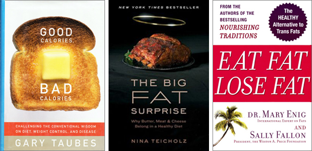 Cover iamges of Good Calories, Bad Calories; The Big Fat Surprise; Eat Fat, Lose Fat