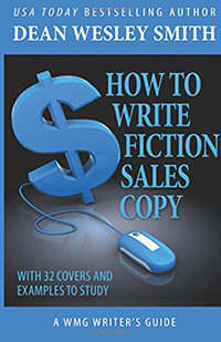 How to Write Fiction Sales Copy by Dean Wesley Smith